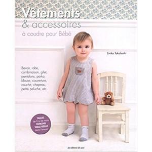 Livre Vêtements et accesoires à coudre pour bébé edition de saxe layertte enfant petit