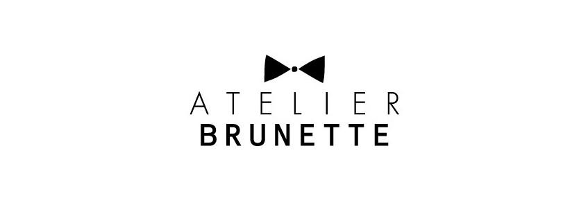 ATELIER BRUNETTE
